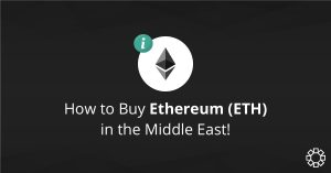 How to Buy Ethereum (ETH) in the Middle East