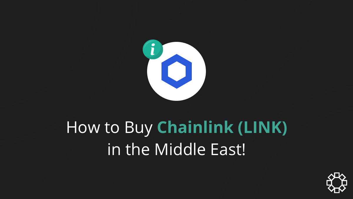 How to buy Chainlink (LINK) in the Middle East